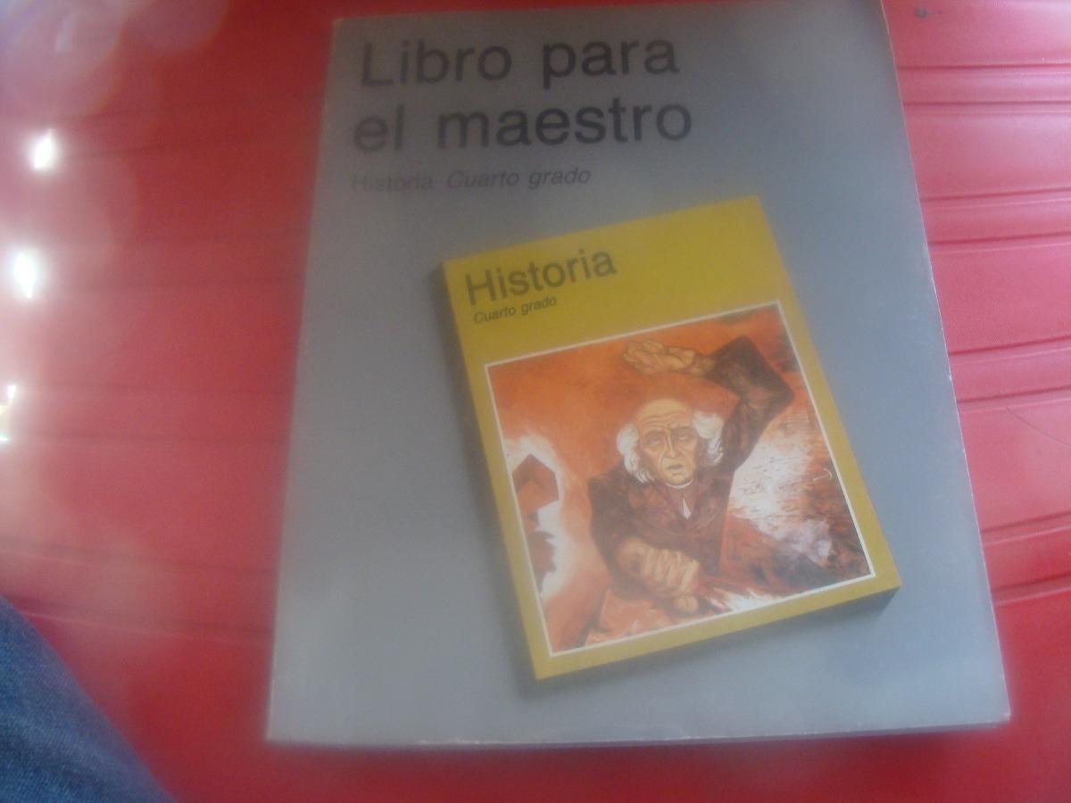 Libro Libro Para El Maestro , Historia Cuarto Grado , Año - $ 120.00