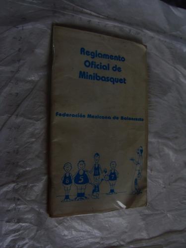 libro libro reglamento oficial de minibasquet , 46 paginas ,