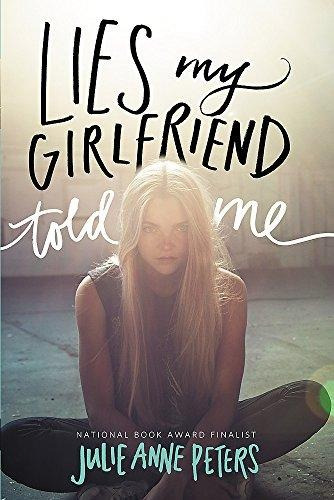 libro lies my girlfriend told me isbn 9780316234955