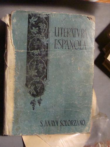 libro literatura española , s. anaya solorzano , 302 paginas