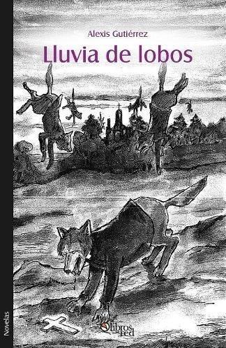 libro lluvia de lobos - nuevo