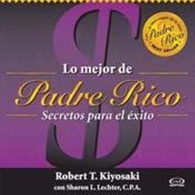libro, lo mejor de padre rico secretos para el éxito.