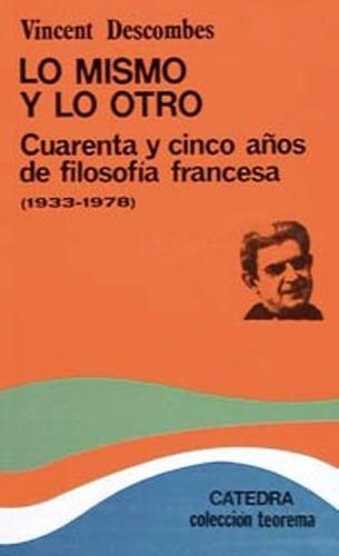 libro, lo mismo y lo otro 45 años de filosofía francesa.