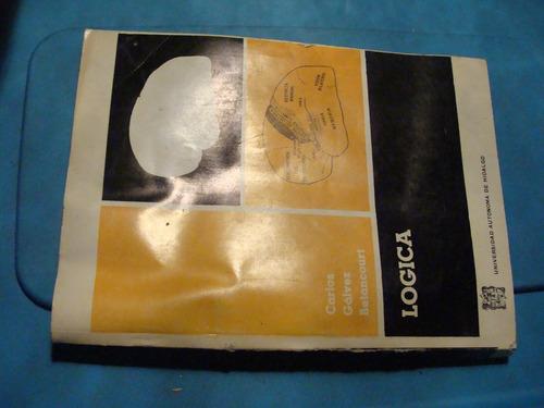 libro logica carlos galvez  , 209 paginas , año 1970