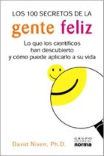 libro, los 100 secretos de la gente feliz de david niven phd