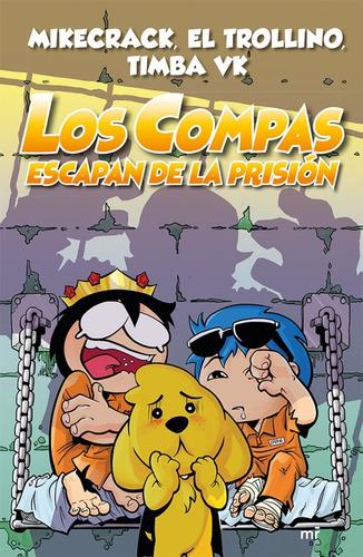 libro: los compas escapan de la prisión