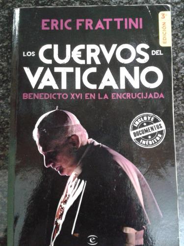 libro  los cuervos del vaticano  - eric frattini
