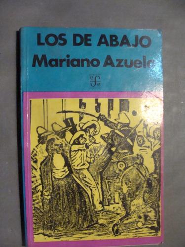 libro los de abajo , mariano azuela  , 138 paginas , año 197