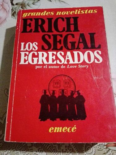 libro los egresados - erich segal