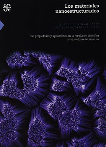 libro los materiales nanoestructurados. sus propiedades y ap