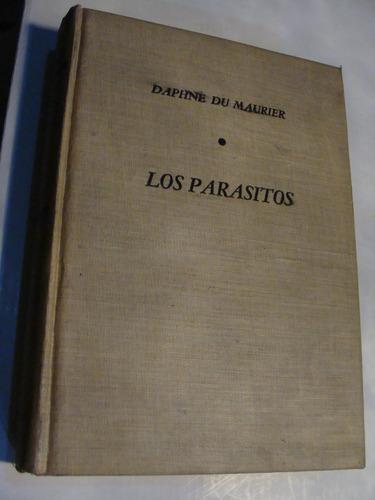 libro los parasitos , daphne du maurier  , 353 paginas   , a