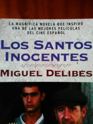 libro los santos inocentes de miguel delibes