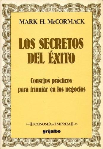 libro, los secretos del éxito de mark h. mc cormack.