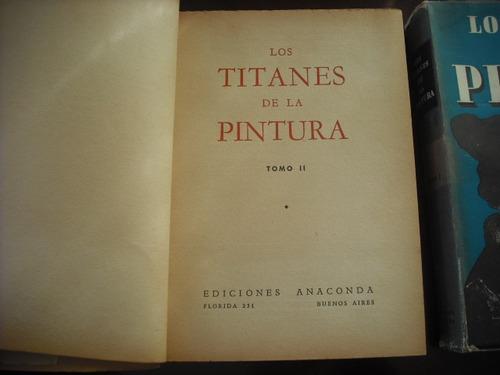 libro los titanes de la pintura tomo 1-2 (38