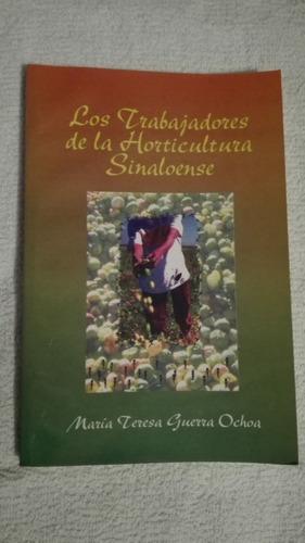 libro los trabajadores de la horticultura sinaloense, maría