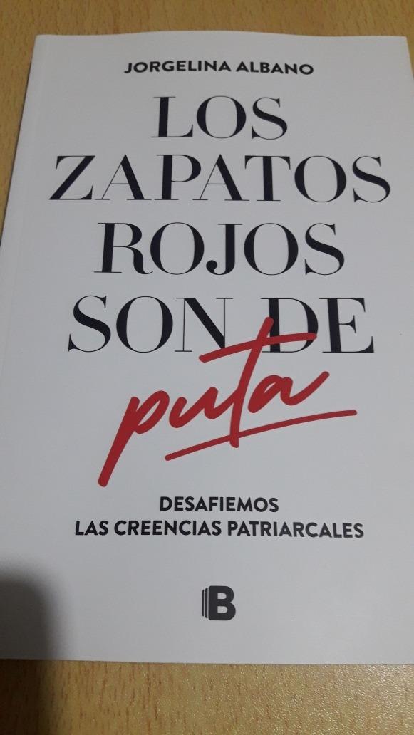 a3282175 Libro Los Zapatos Rojos Son De Puta - Jorgelina Albano - $ 500,00 en ...