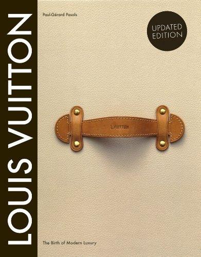 libro louis vuitton: the birth of modern luxury - nuevo