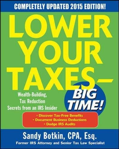 libro lower your taxes- big time! 2015: wealth building, t