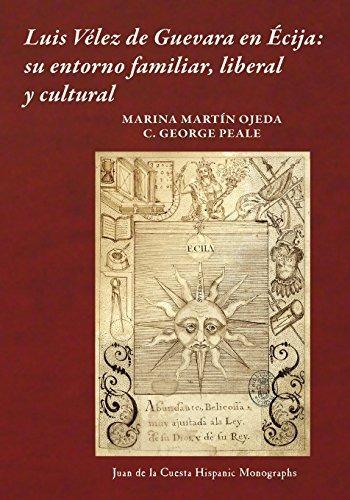 libro : luis velez de guevara en ecija: su entorno famili...