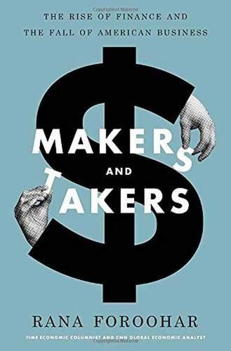 libro makers and takers: the rise of finance and the fall of