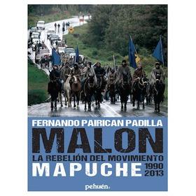 Libro Malon La Rebelión Del Movimiento Mapuche