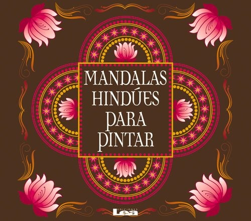 Libro Mandalas Hindúes Para Pintar Rosa Legarde