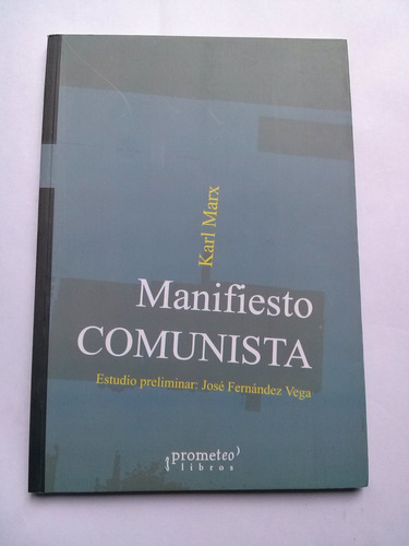 libro @ manifiesto comunista karl marx prometeo