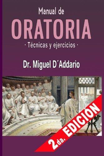 libro : manual de oratoria: tecnicas y ejercicios  - migu...