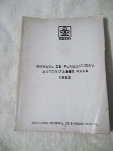 libro manual de plaguicidas autorizados para 1982.