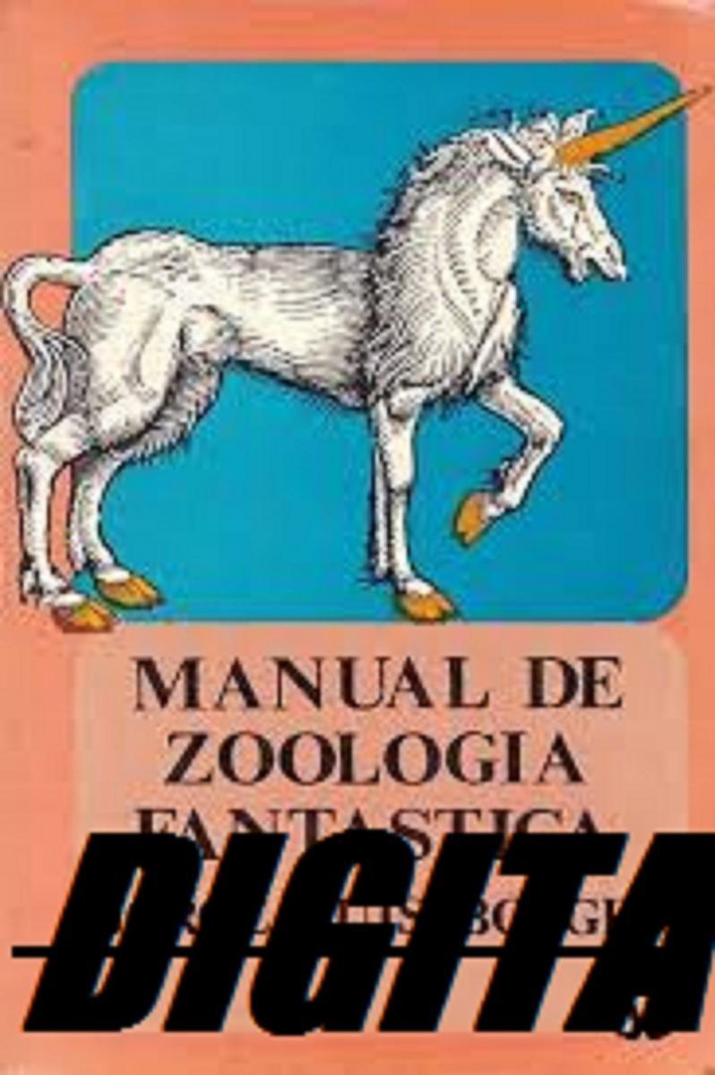 Borges jorge luis manual de zoologia fantastica abebooks.