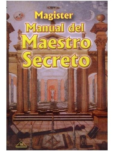 libro manual del maestro secreto - libro masonería