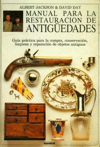 libro, manual para restauración de antigüedades a jackson.