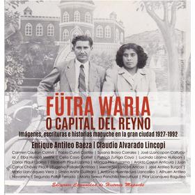 Libro Mapuche Fütra Waria