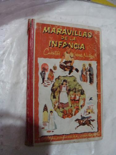 libro maravillas de la infancia , cuentos para niños tomo i