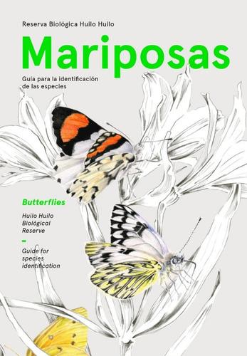 libro: mariposas de la reserva biológica huilo huilo