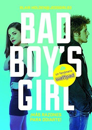 libro ¡más razones para odiarte! (bad boy's girl 2) - nuevo