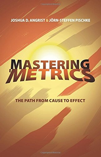 libro mastering 'metrics: the path from cause to effect