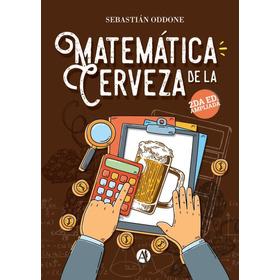 Libro Matemática De La Cerveza Oddone 2da  Edición