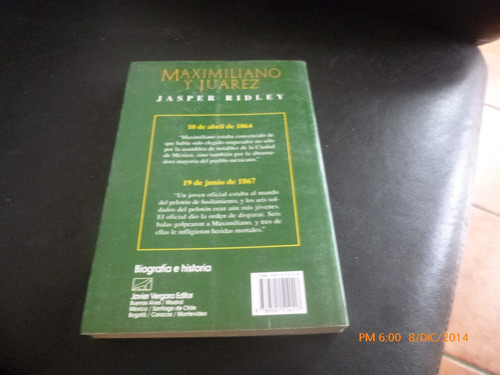 libro maximiliano y juarez --jasper ridley (191