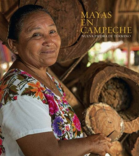 libro mayas en campeche - nuevo
