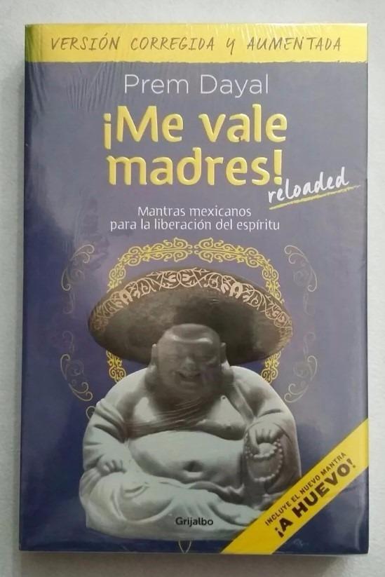LIBRO ME VALE MADRES PREM DAYAL PDF