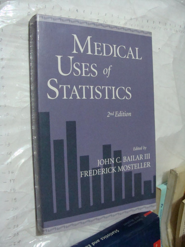 libro medical uses of statistics , john g. bailar  , 449 pag