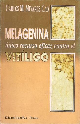 libro melagenina único recurso eficaz contra el vitíligo