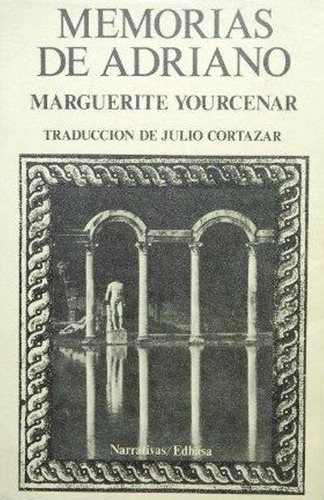 libro, memorias de adriano de marguerite yourcenar.