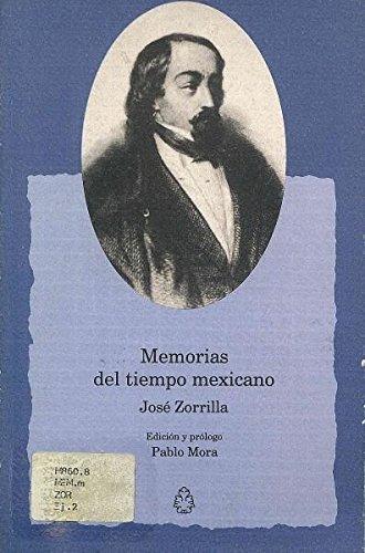 libro memorias del tiempo mexicano - nuevo