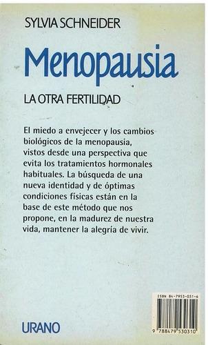 libro, menopausia la otra fertilidad de sylvia schneider.