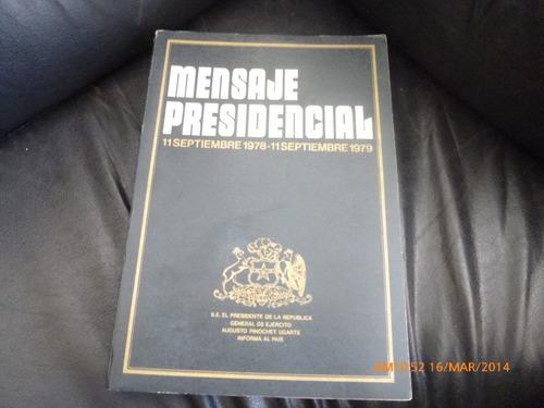 libro mensaje presidencial  11 sept1978-1979 augusto pi(414w