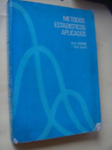 libro metodos estadisticos aplicados  , año 1979 ,  372 pagi