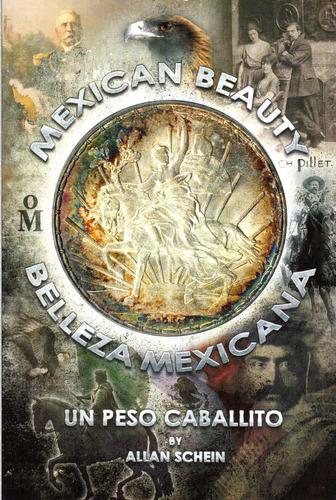libro mexican beauty: un peso caballito. a color. bilingue.