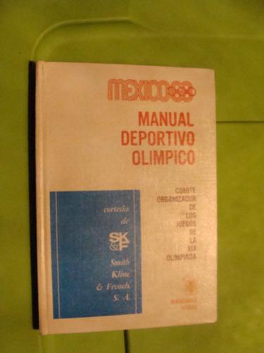 libro mexico 68 , manual deportivo olimpico   , año 1968 , 3